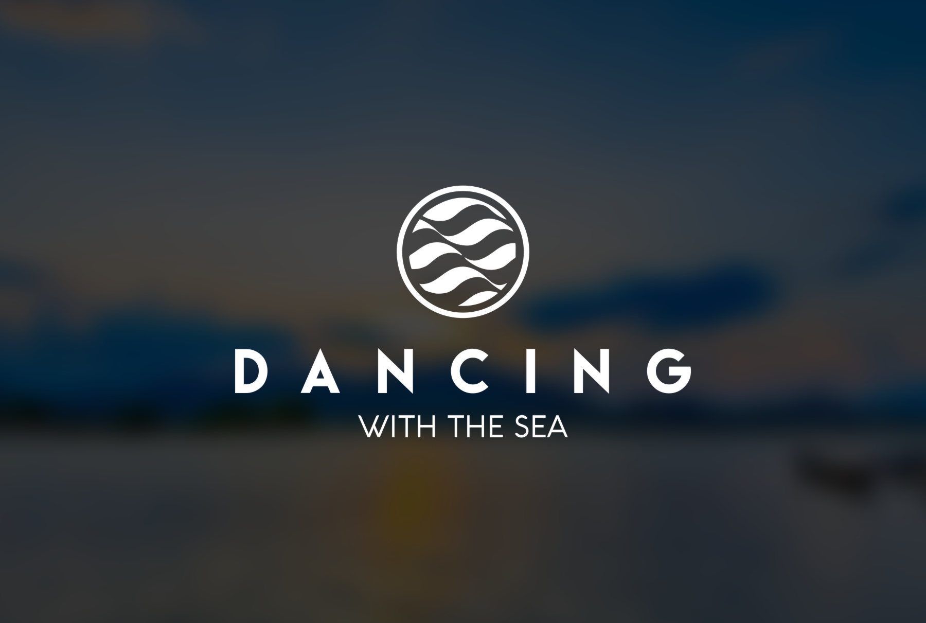 Dancing With The Sea